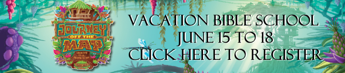 Click here to register for Vacation Bible School 2015